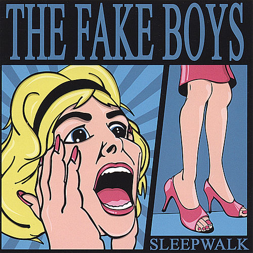 Sleepwalk by The Fake Boys