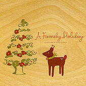 A Family Holiday by Various Artists