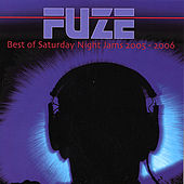 Best of Saturday Night Jams 2005-2006 by Fuze