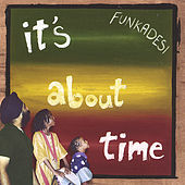 It's About Time by Funkadesi