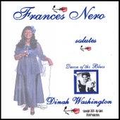 Frances Nero Salutes Dinah Washington by Frances Nero