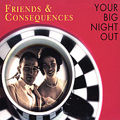 Your Big Night Out by Friends