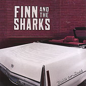 Built to Last by Finn And The Sharks