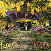 Flowers and Murder by Flux