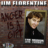Anger Is a Gift by Jim Florentine