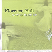 Always On the Run by Florence Hall