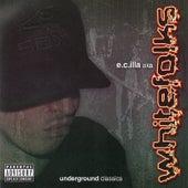 Underground Classics by E.C. Illa