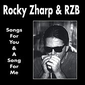 Songs for You and a Song for Me With Junior Watson, Larry Taylor & Honey Piazza by Rocky Zharp