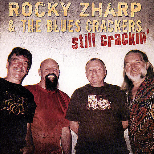Still Crackin' by Rocky Zharp
