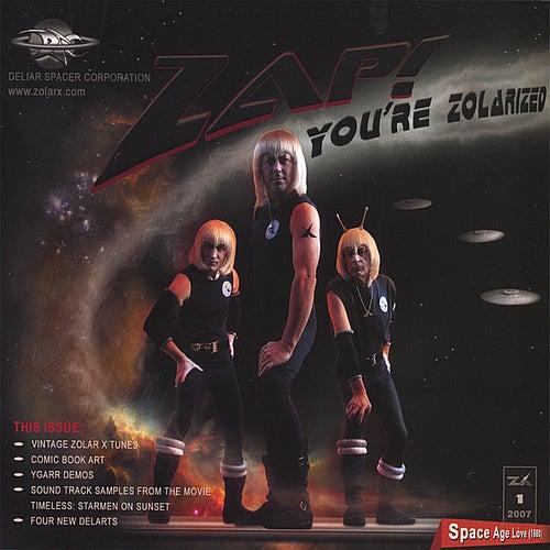 Zap! You're Zolarized by Zolar X