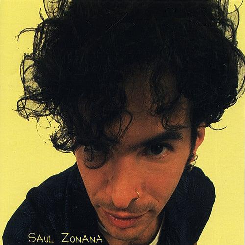Saul Zonana by Saul Zonana