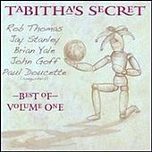 The Best Of Tabitha's Secret Vol. # 1 by Tabitha's Secret