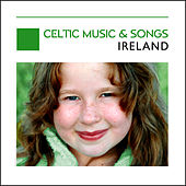 Celtic Music & Songs - Ireland by Various Artists