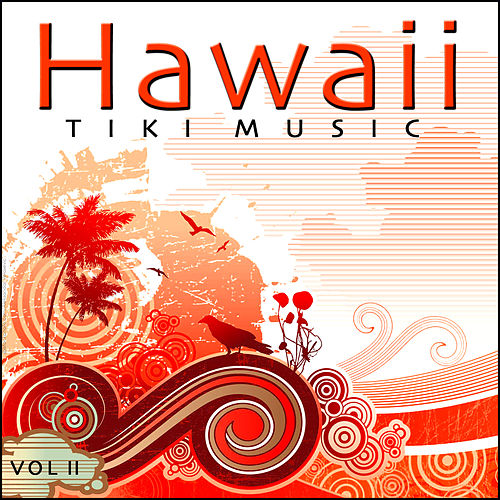 Tiki Music - Hawaii - Vol. 2 by Various Artists