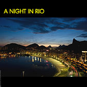 A Night In Rio De Janeiro - Brazil by Various Artists