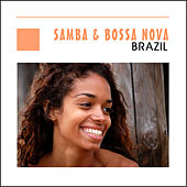 Samba & Bossa Nova - Brazil by Various Artists