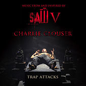 Trap Attacks (single) Music From SAW V by Charlie Clouser