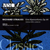 Strauss: Eine Alpensinfonie, Op. 64 by Milwaukee Symphony Orchestra