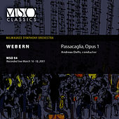 Webern: Passacaglia, Op. 1 by Milwaukee Symphony Orchestra