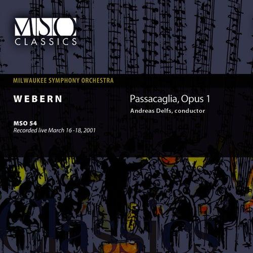 Webern: Passacaglia, Op. 1 by Milwaukee Symphony Orchestra