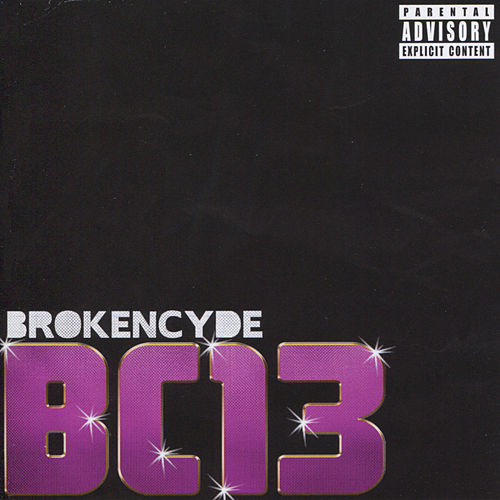 BC13 by Brokencyde