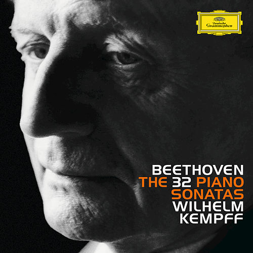 Beethoven: The 32 Piano Sonatas by Wilhelm Kempff