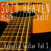Acoustic Guitar, Vol. 1 by Sozo Heaven