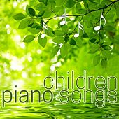Children Piano Songs by Various Artists