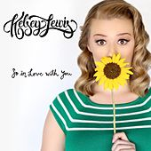 So in Love with You by Kelsey Lewis