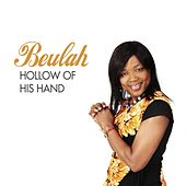 Hollow of His Hand by Beulah
