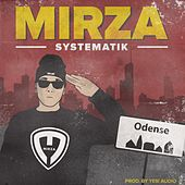 Systematik (Prod. By Yes! Audio) by Mirza