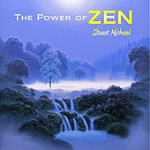 The Power of Zen by StuartMichael