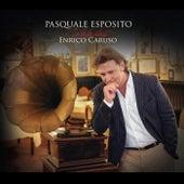 Pasquale Esposito Celebrates Enrico Caruso by Pasquale Esposito