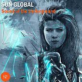Sun Global Sound of the Underground by Various Artists