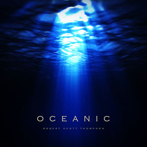 Oceanic by Robert Scott Thompson