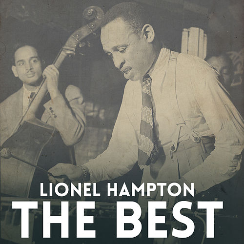 The Best by Lionel Hampton