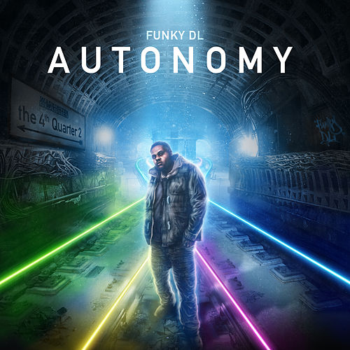 Autonomy: The 4th Quarter 2 by Funky DL