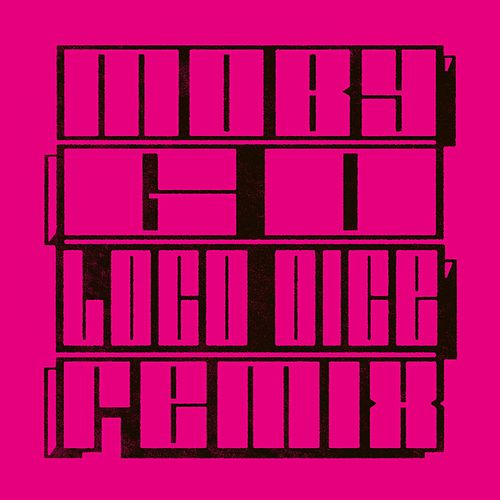 Go (Loco Dice Remix) by Moby