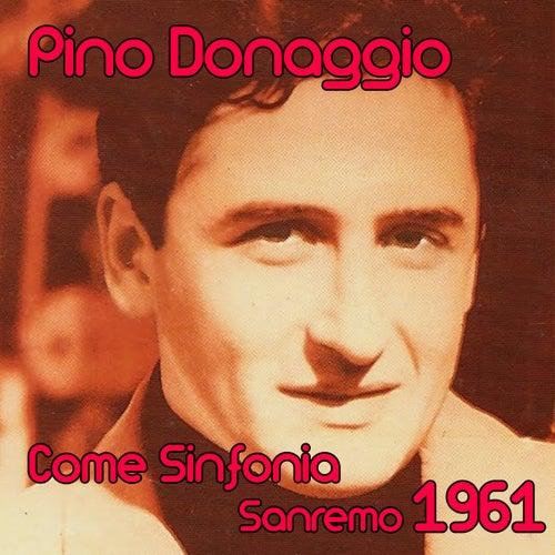 Come sinfonia (Festival di sanremo 1961) by Pino Donaggio