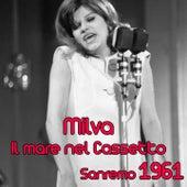 Il mare nel cassetto (Festival di Sanremo 1961) by Milva