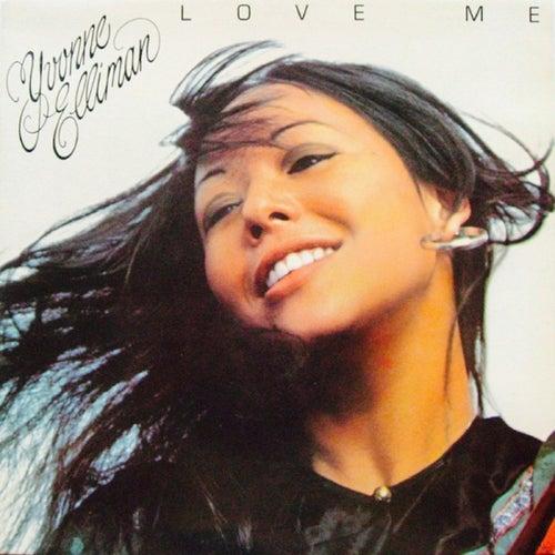 Love Me by Yvonne Elliman