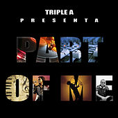 Part Of Me by Triple A