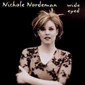 Wide Eyed by Nichole Nordeman