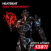 Test Your Might by Heatbeat