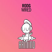 Wired by Rod G.