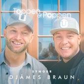 Toppen Af Poppen 2016 - Synger Djämes Braun (Live) by Various Artists