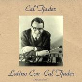 Latino Con Cal Tjader (Remastered 2016) von Cal Tjader