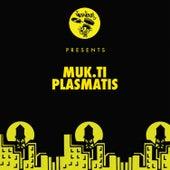 Plasmatis by Mukti
