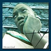 We Are Cool by TY