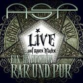 Ein Häppchen 'Rar und Pur' (Live ... Auf Rauen Pfaden) by ASP